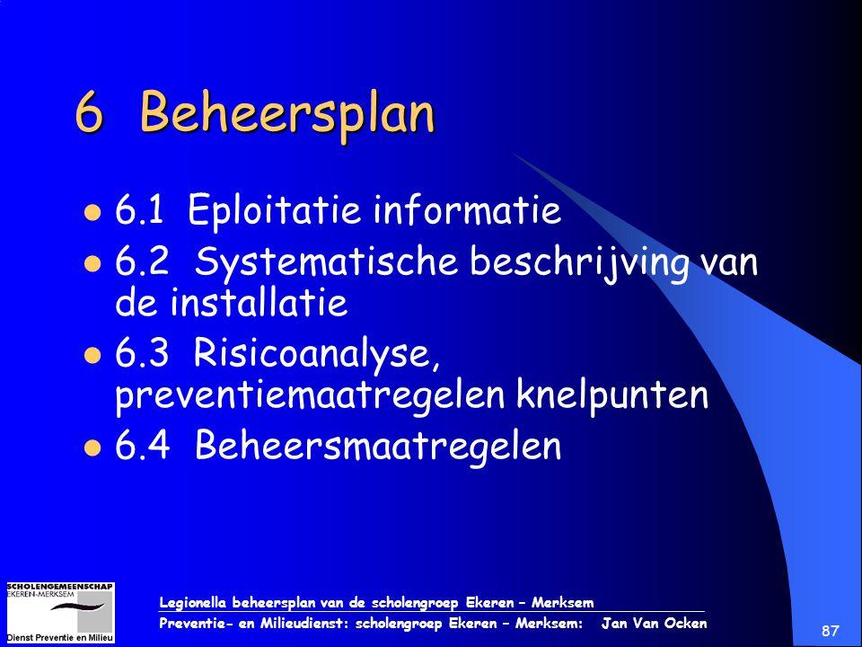 6 Beheersplan 6.1 Eploitatie informatie