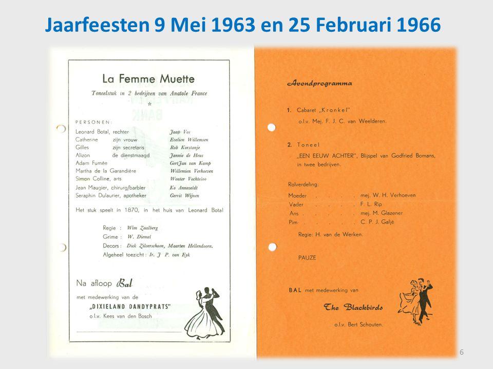 Jaarfeesten 9 Mei 1963 en 25 Februari 1966