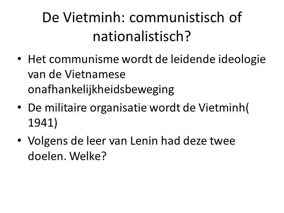 De Vietminh: communistisch of nationalistisch