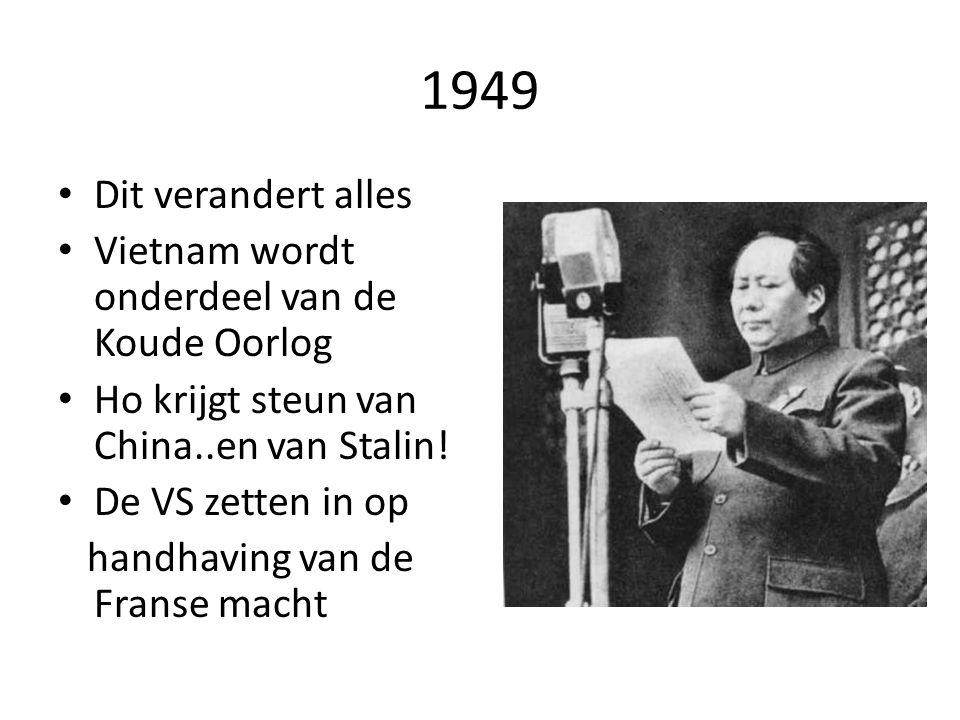 1949 Dit verandert alles Vietnam wordt onderdeel van de Koude Oorlog