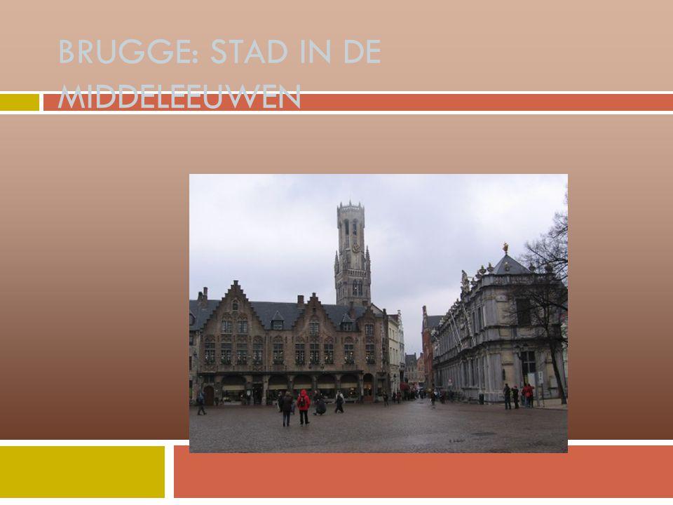 BRUGGE: STAD IN DE MIDDELEEUWEN