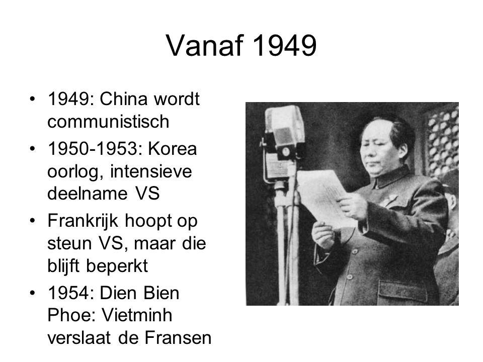 Vanaf 1949 1949: China wordt communistisch