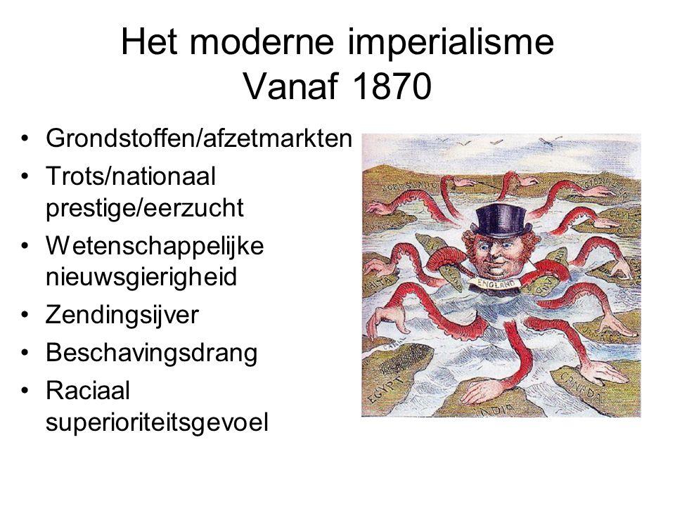 Het moderne imperialisme Vanaf 1870