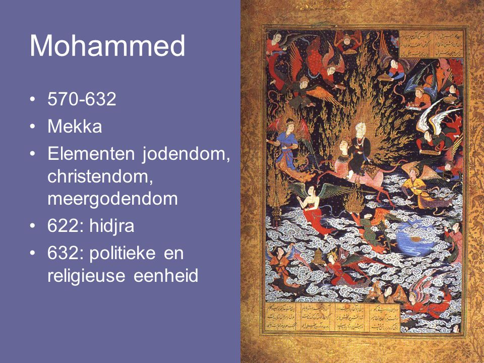 Mohammed 570-632 Mekka Elementen jodendom, christendom, meergodendom