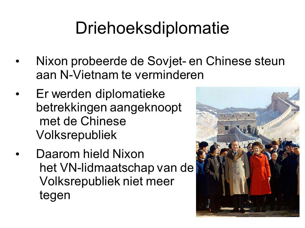 Driehoeksdiplomatie Nixon probeerde de Sovjet- en Chinese steun aan N-Vietnam te verminderen.
