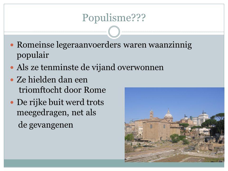 Populisme Romeinse legeraanvoerders waren waanzinnig populair