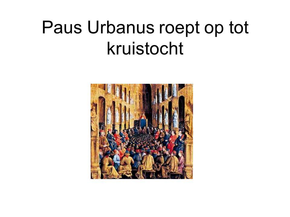 Paus Urbanus roept op tot kruistocht