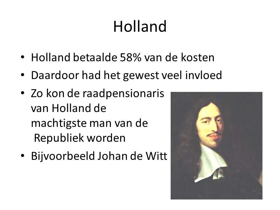 Holland Holland betaalde 58% van de kosten