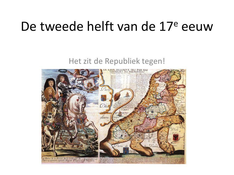 De tweede helft van de 17e eeuw