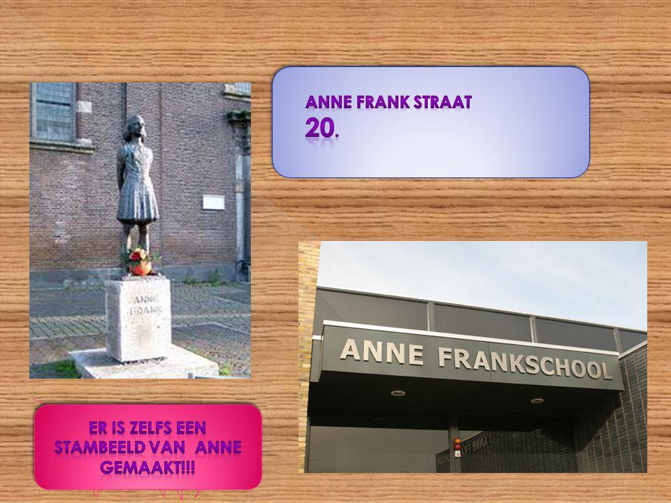 Er is zelfs een stambeeld van Anne gemaakt!!!