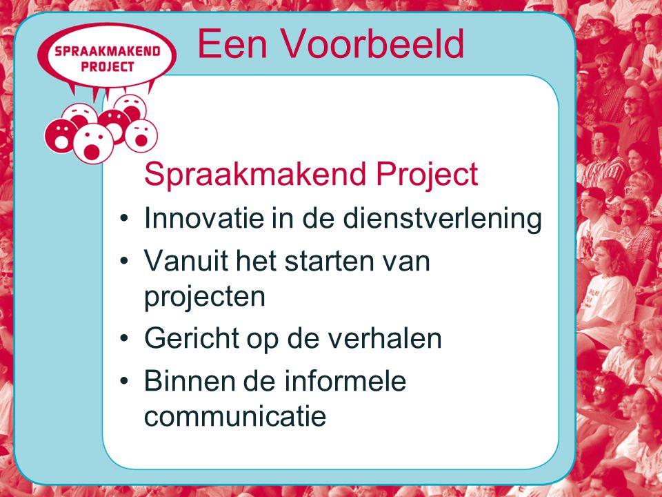 Een Voorbeeld Spraakmakend Project Innovatie in de dienstverlening