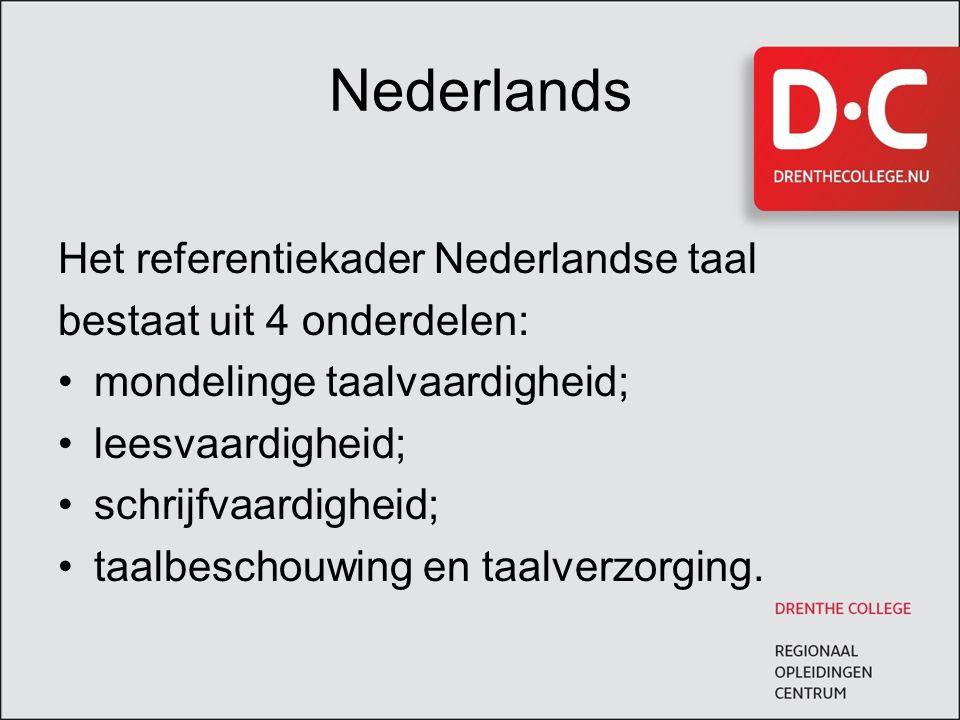 Nederlands Het referentiekader Nederlandse taal