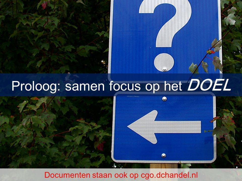 Proloog: samen focus op het DOEL