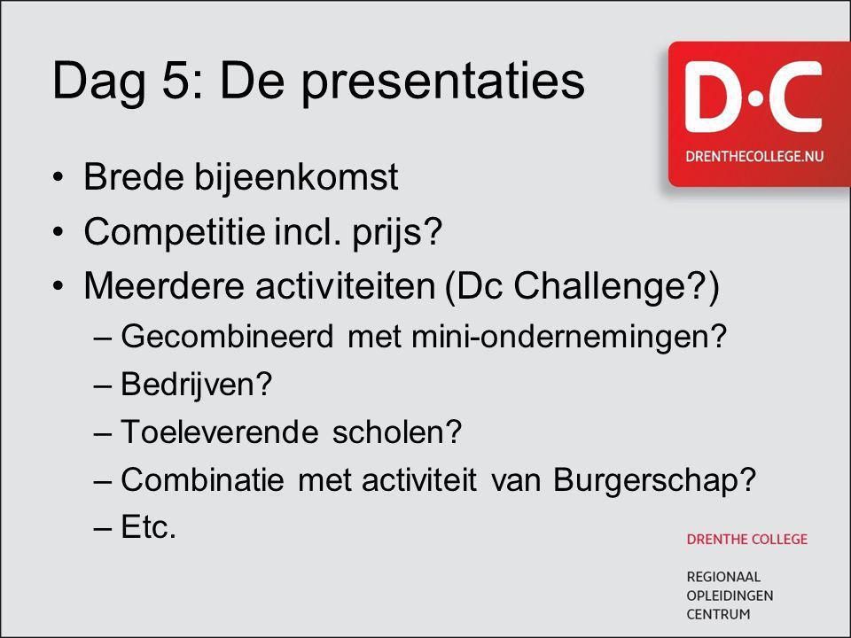 Dag 5: De presentaties Brede bijeenkomst Competitie incl. prijs
