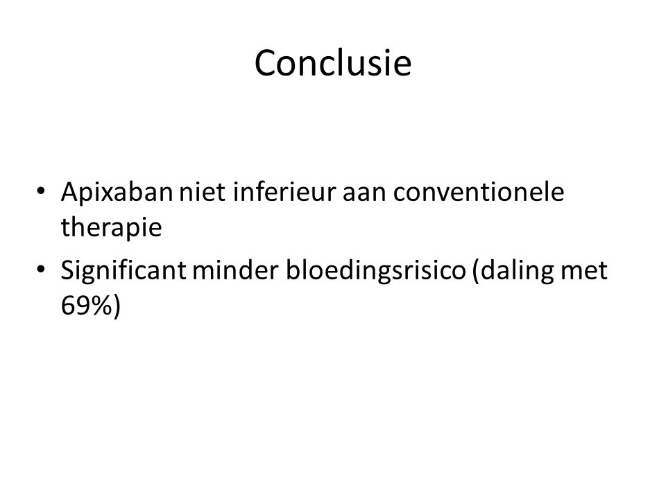 Conclusie Apixaban niet inferieur aan conventionele therapie