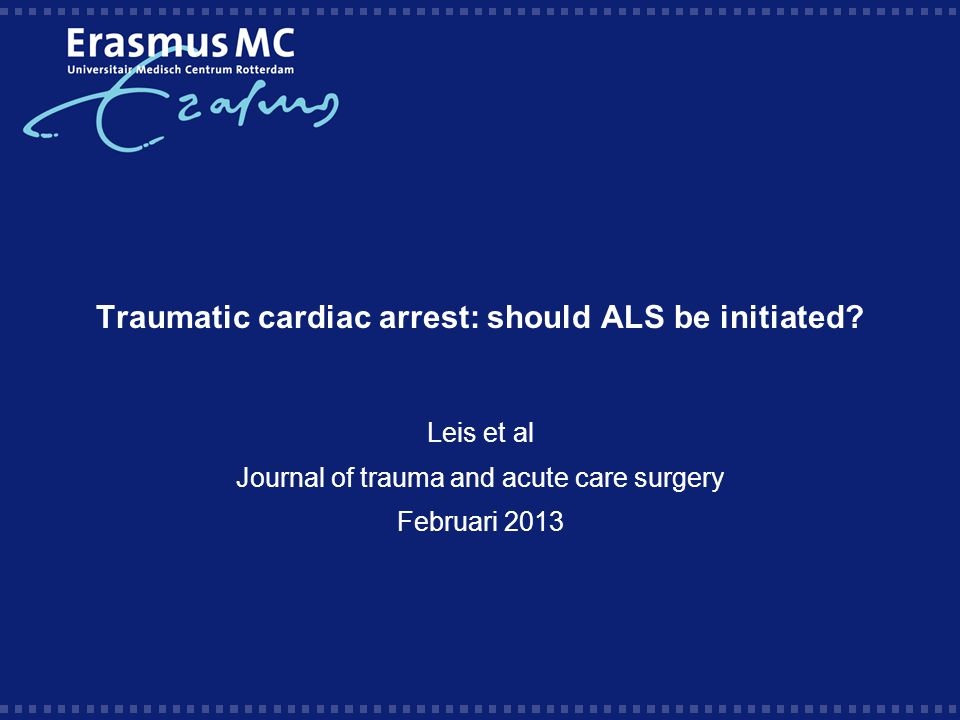 Traumatic cardiac arrest: should ALS be initiated