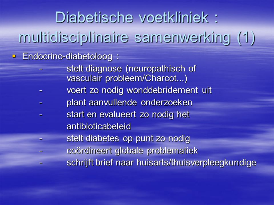 Diabetische voetkliniek : multidisciplinaire samenwerking (1)