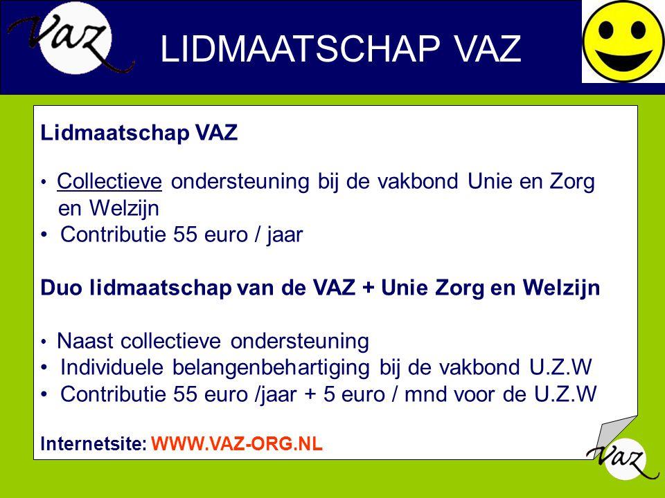 LIDMAATSCHAP VAZ Lidmaatschap VAZ en Welzijn