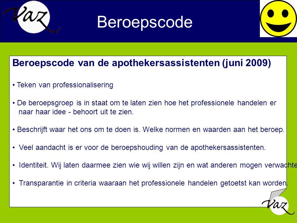 Beroepscode Beroepscode van de apothekersassistenten (juni 2009)