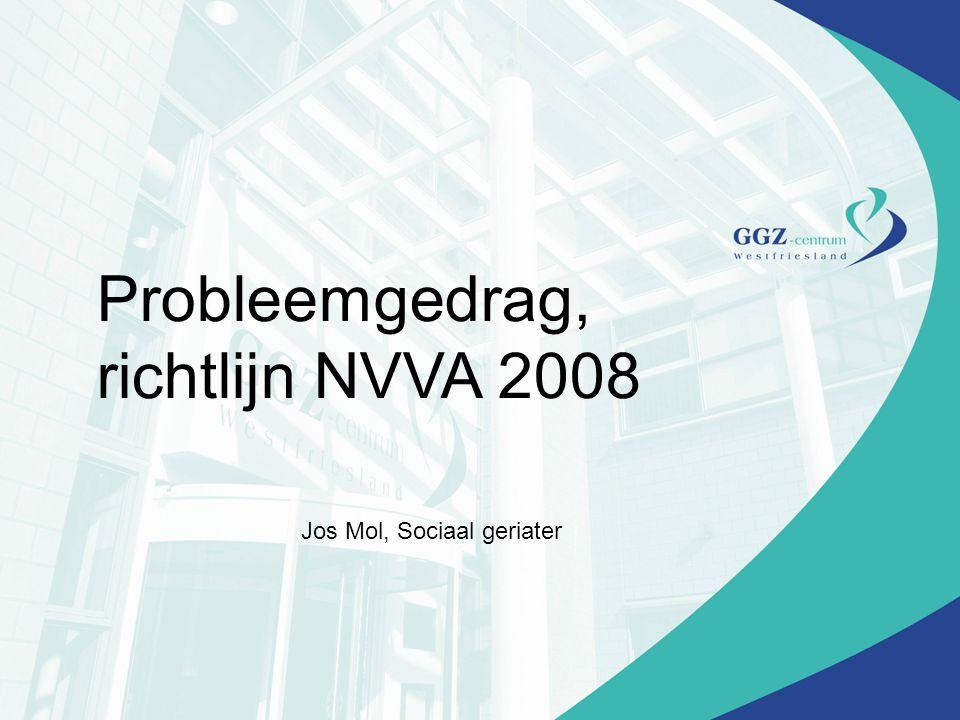 Probleemgedrag, richtlijn NVVA 2008
