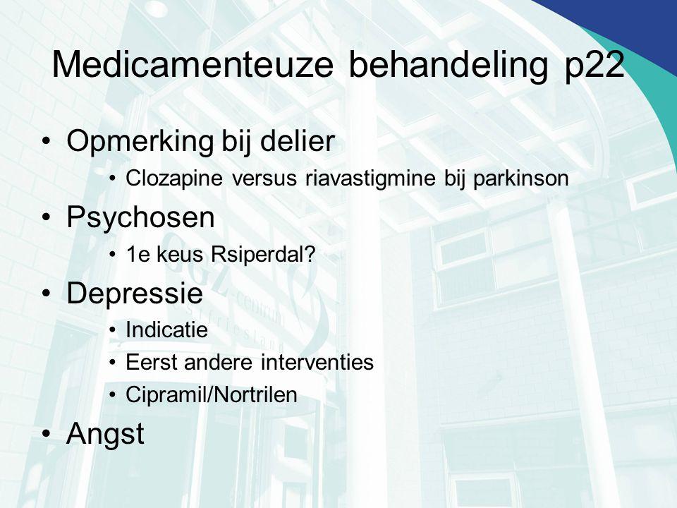 Medicamenteuze behandeling p22
