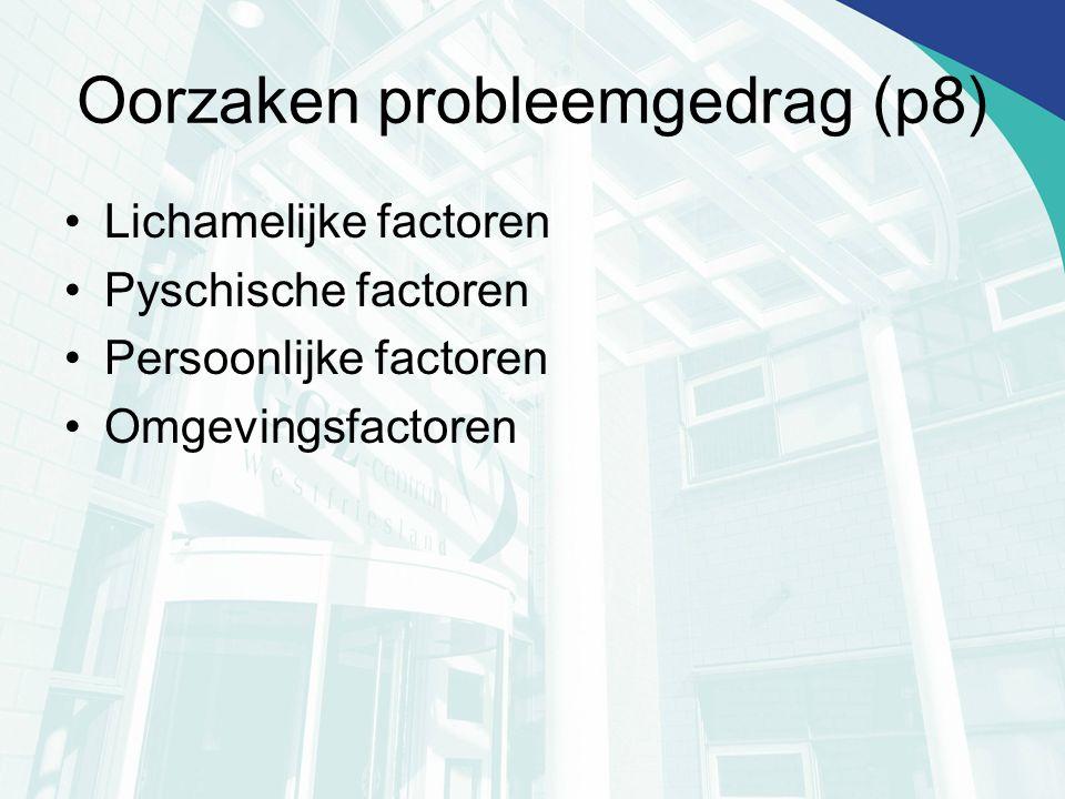 Oorzaken probleemgedrag (p8)