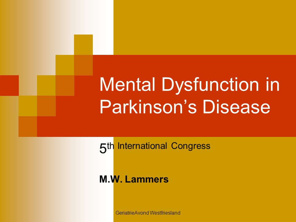 Mental Dysfunction in Parkinson's Disease
