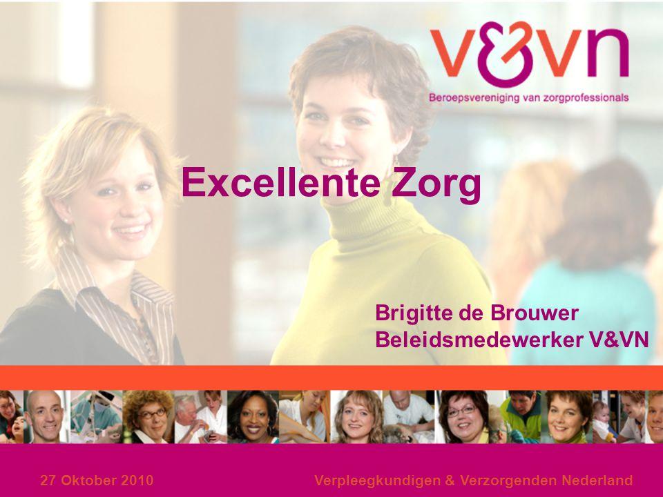 Excellente Zorg Brigitte de Brouwer Beleidsmedewerker V&VN