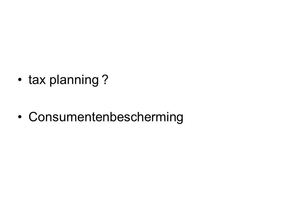 tax planning Consumentenbescherming