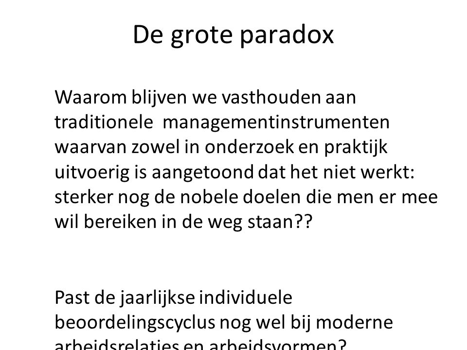 De grote paradox