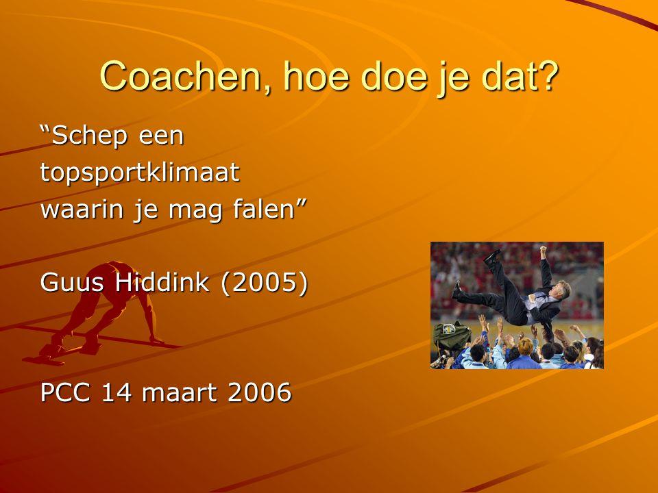 Coachen, hoe doe je dat Schep een topsportklimaat