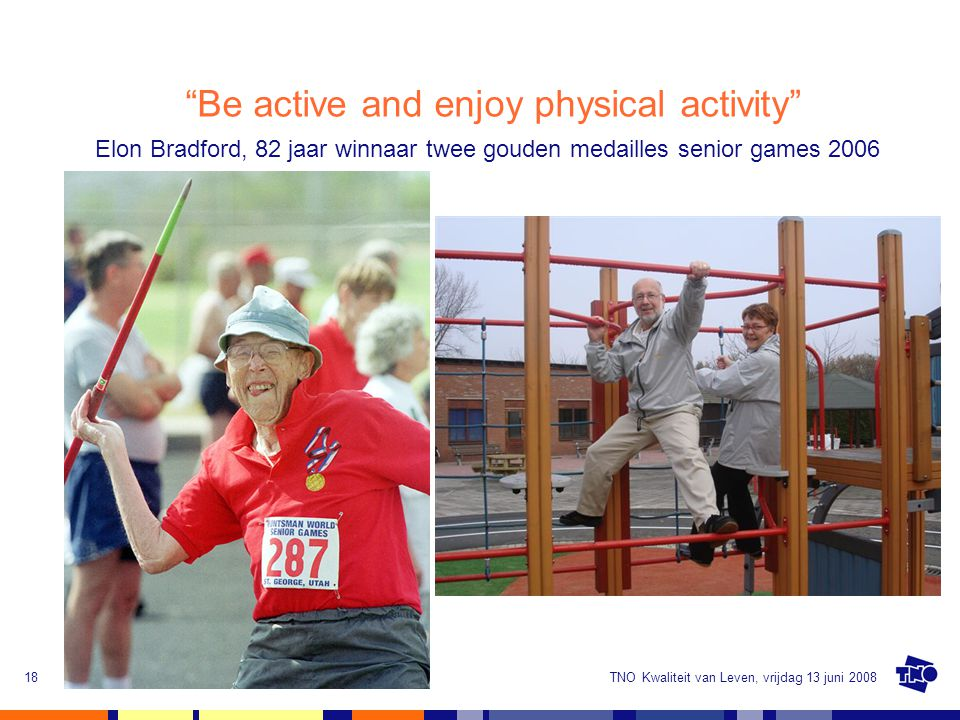 Be active and enjoy physical activity
