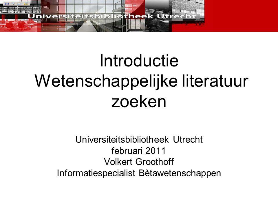 Introductie Wetenschappelijke literatuur zoeken