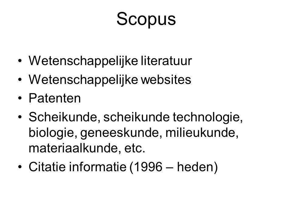 Scopus Wetenschappelijke literatuur Wetenschappelijke websites