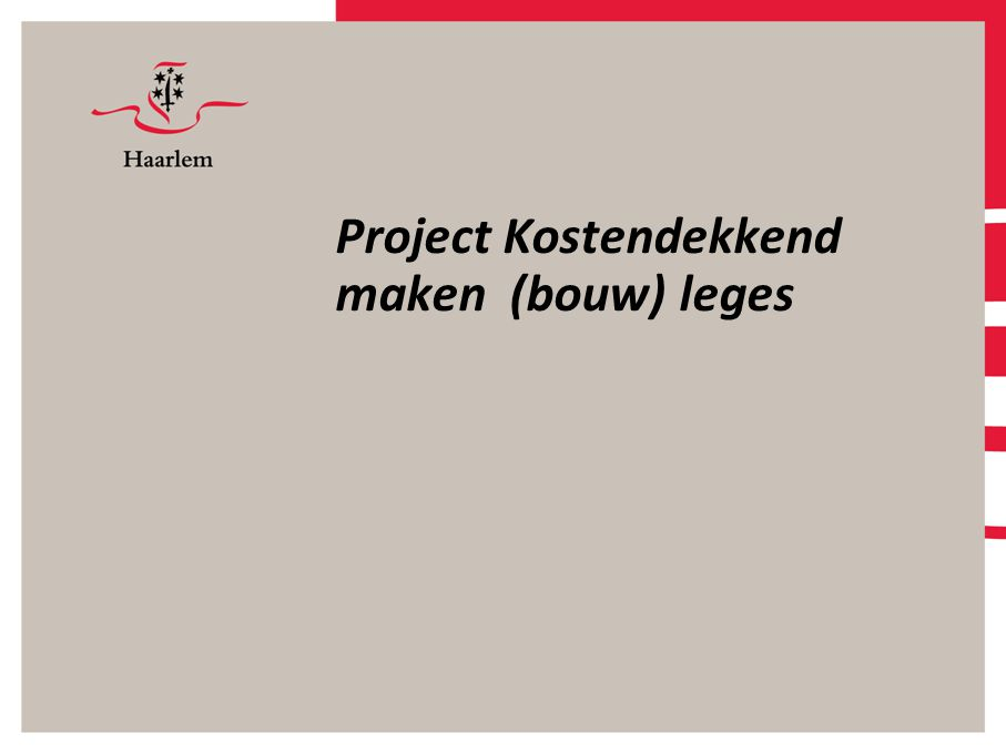 Project Kostendekkend maken (bouw) leges
