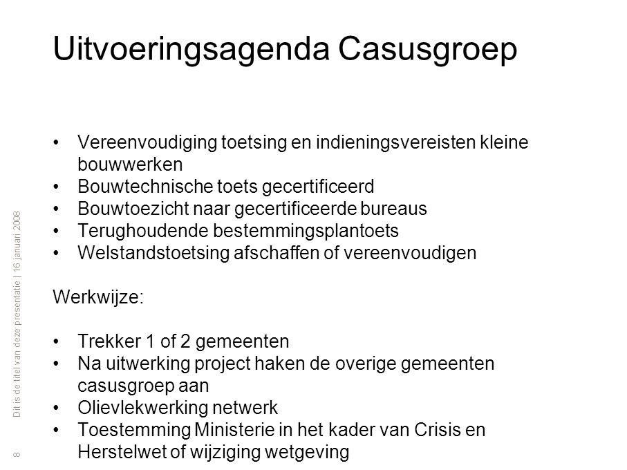 Uitvoeringsagenda Casusgroep