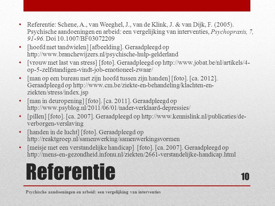 Referentie: Schene, A. , van Weeghel, J. , van de Klink, J