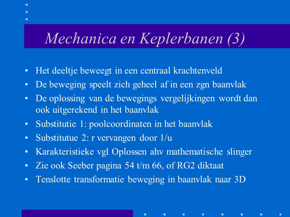 Mechanica en Keplerbanen (3)