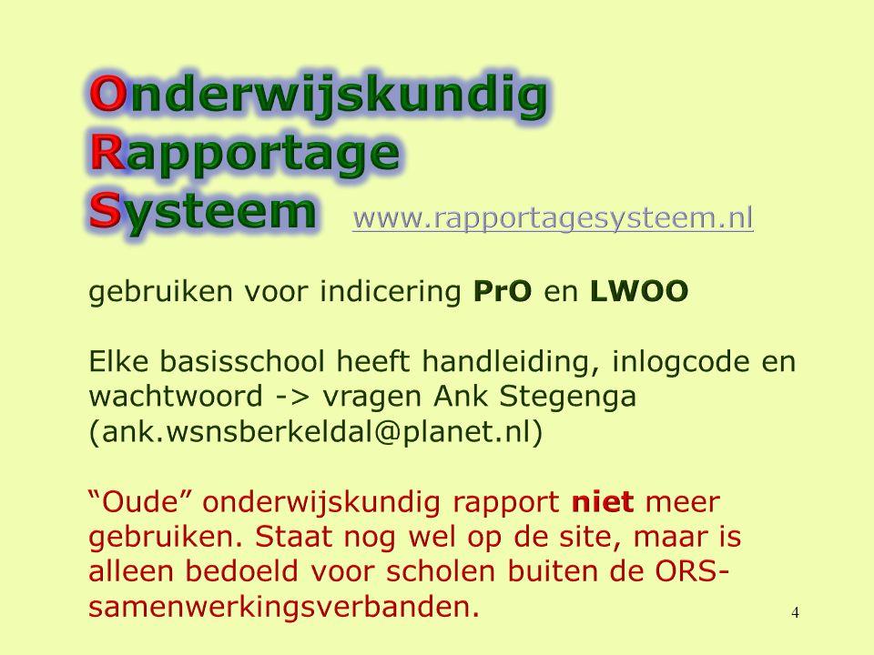 Onderwijskundig Rapportage Systeem www.rapportagesysteem.nl