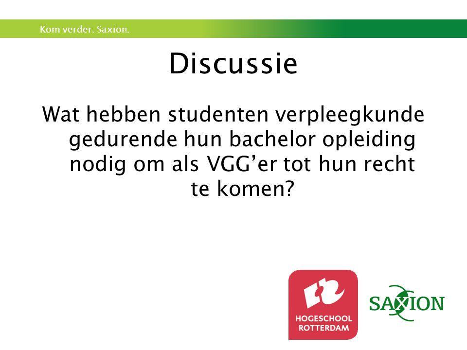 Discussie Wat hebben studenten verpleegkunde gedurende hun bachelor opleiding nodig om als VGG'er tot hun recht te komen