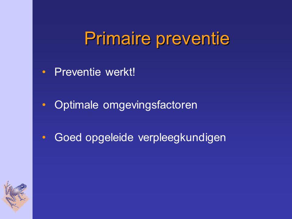 Primaire preventie Preventie werkt! Optimale omgevingsfactoren