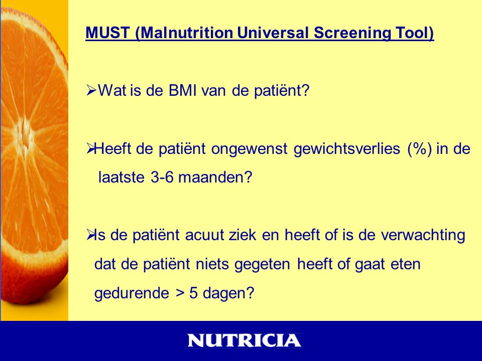 MUST (Malnutrition Universal Screening Tool)