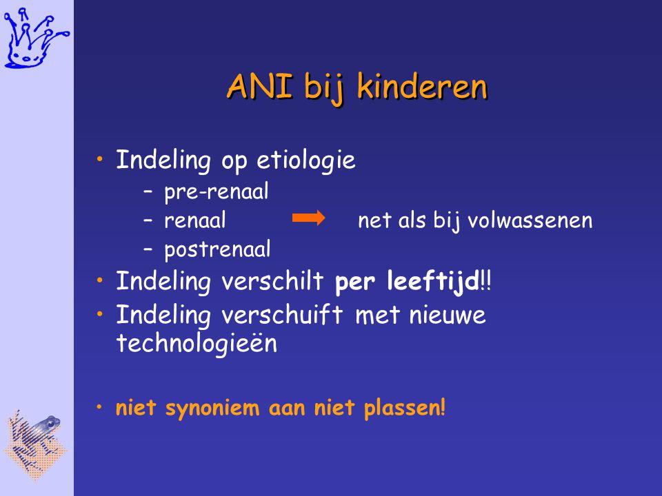 ANI bij kinderen Indeling op etiologie