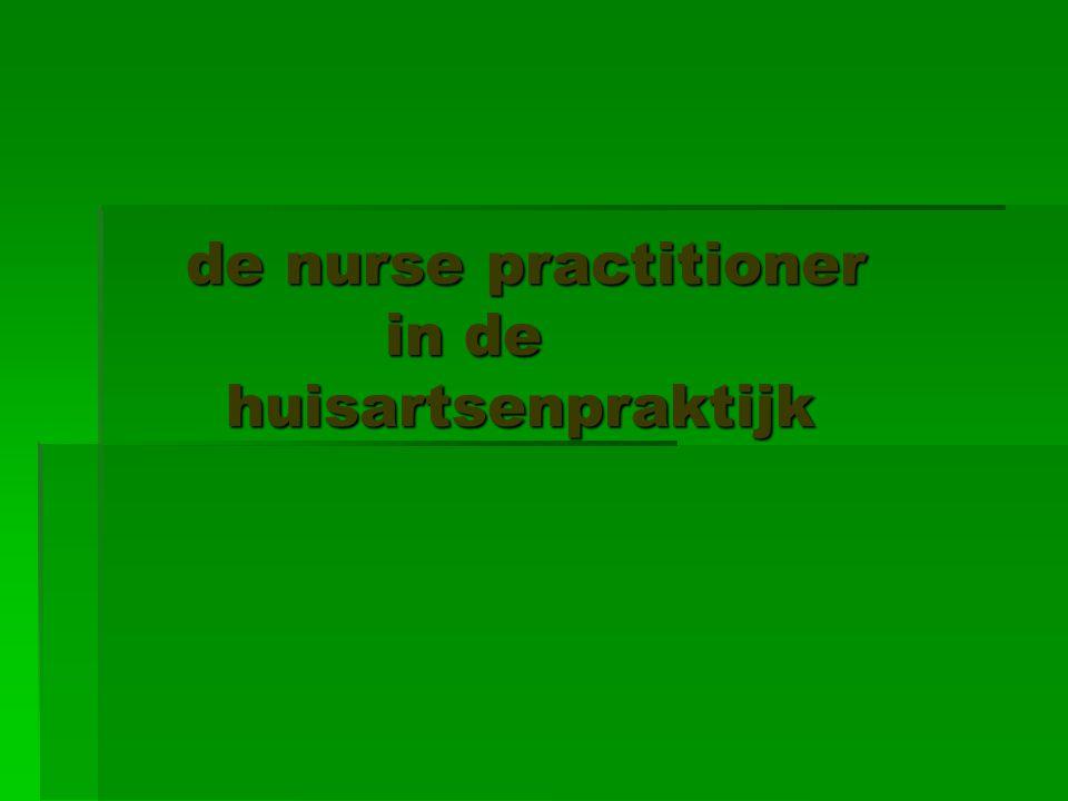 de nurse practitioner in de huisartsenpraktijk