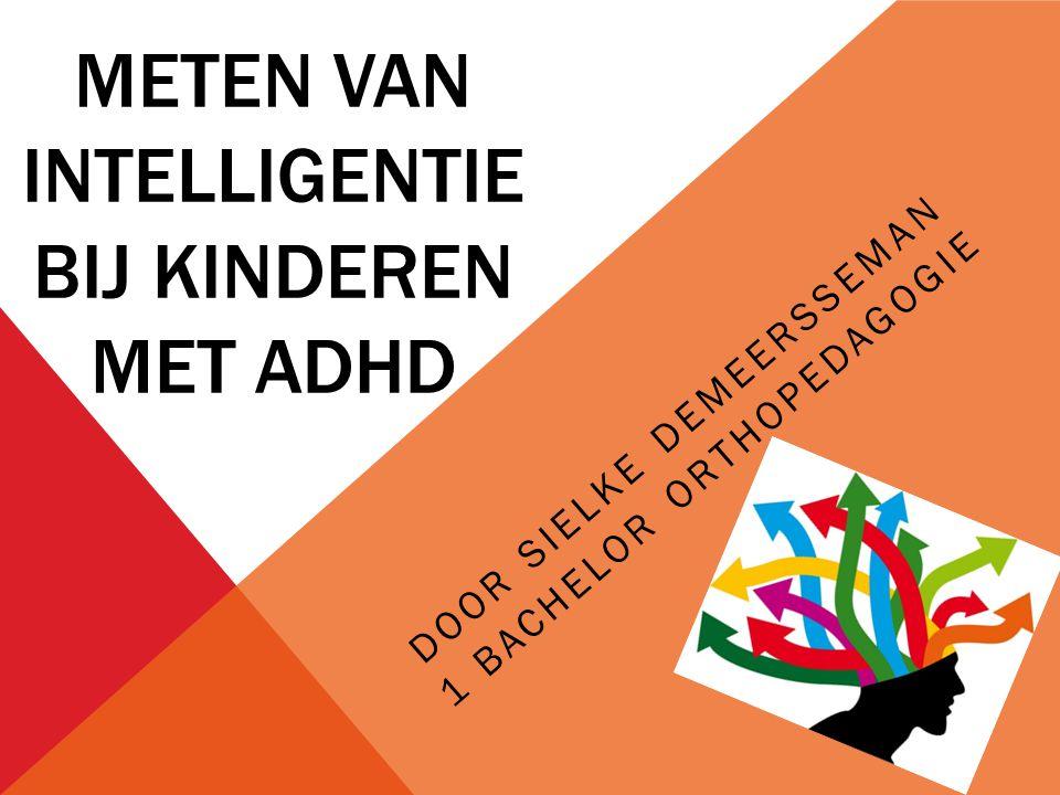 Meten van intelligentie bij kinderen met ADHD