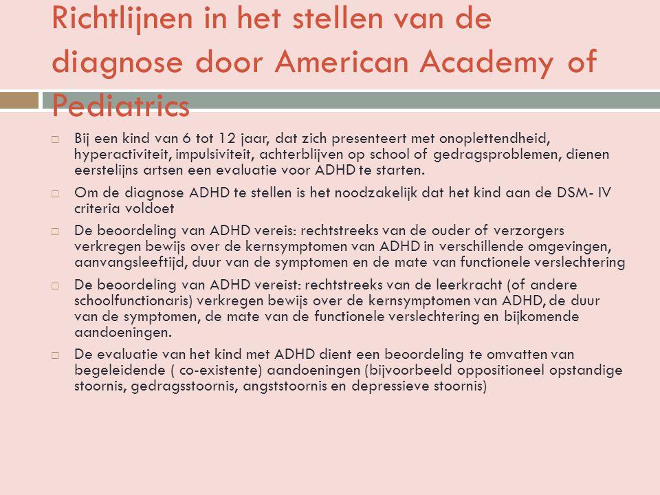 Richtlijnen in het stellen van de diagnose door American Academy of Pediatrics