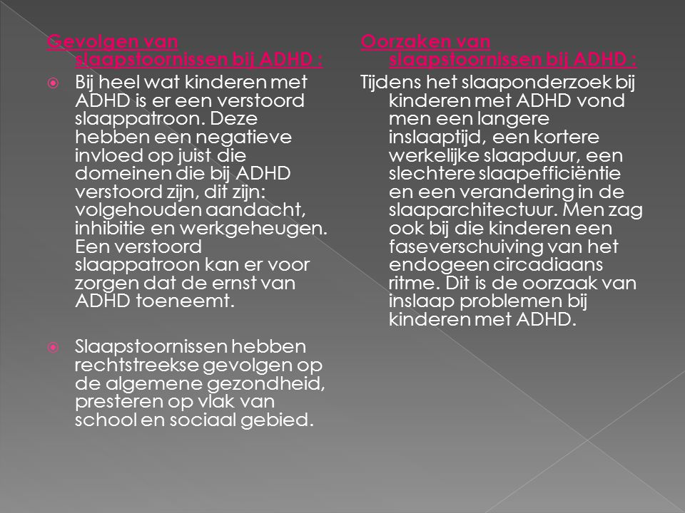 Gevolgen van slaapstoornissen bij ADHD :
