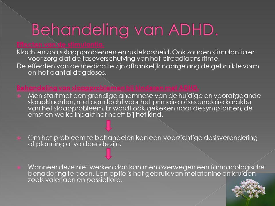 Behandeling van ADHD. Effecten van de stimulantia.