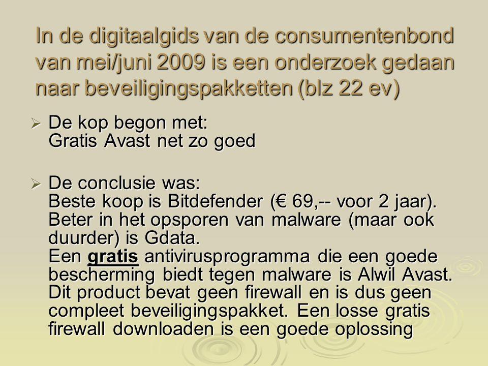 In de digitaalgids van de consumentenbond van mei/juni 2009 is een onderzoek gedaan naar beveiligingspakketten (blz 22 ev)