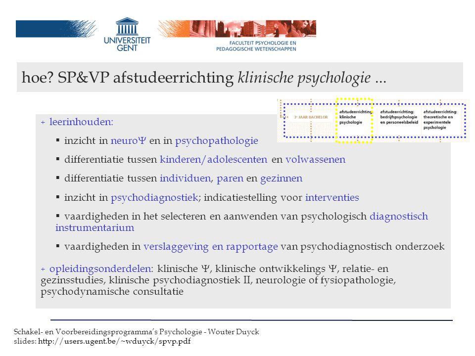 hoe SP&VP afstudeerrichting klinische psychologie ...